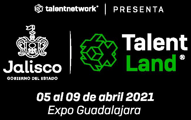 Jalisco Talent Land 2021 - Del 05 al 09 de abril de 2021 - Expo Guadalajara