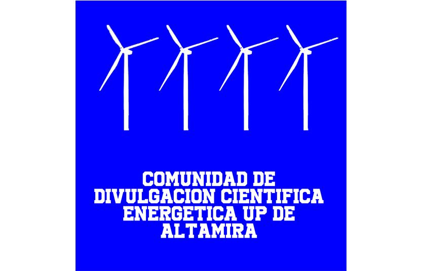 Comunidad de Divulgación Científica Energética UP de Altamira